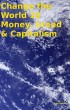 Change the World 10 Money, Greed & Capitalism by Tony Kelbrat