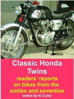 Cover for 'Classic Honda Twins: Riders' reports on sixties and seventies motorcycles'