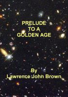 Cover for 'Prelude To A Golden Age'