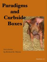 Cover for 'Paradigms and Curbside Boxes - two stories'