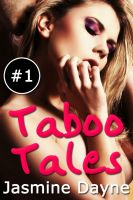 Cover for 'Taboo Tales (Volume 1 - Erotic Fiction Collection)'