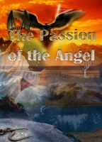 Cover for 'The Passion of the Angel'
