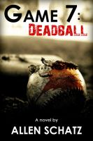 Cover for 'Game 7: Dead Ball'
