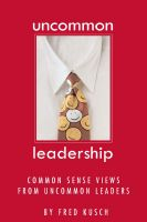 Cover for 'Uncommon Leadership'