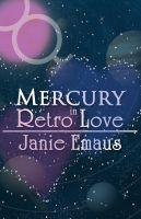 Cover for 'Mercury in Retro Love'