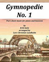 Cover for 'Gymnopedie No. 1 Pure sheet music for piano and bassoon by Erik Satie arranged by Lars Christian Lundholm'