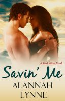 Cover for 'Savin' Me (Contemporary Romance) (A Heat Wave Novel)'