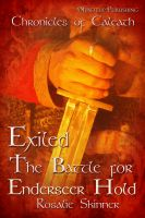 Cover for 'Exiled: The Battle for Enderseer Hold'