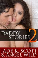 Cover for 'Daddy Stories: Volume 2 - An Erotic Story Collection'