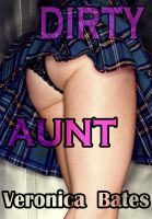 Cover for 'Dirty Aunt (Punished By Principal) (Lesbian Incest)'