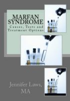 Cover for 'Marfan Syndrome: Causes, Tests and Treatment Options'