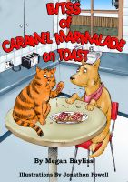 Cover for 'Bitss of Caramel Marmalade on Toast'