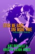 Stick Me Baby...One More Time (Has-Been Series, book 2) by Kat DeSalle & Kristin Leigh Jones