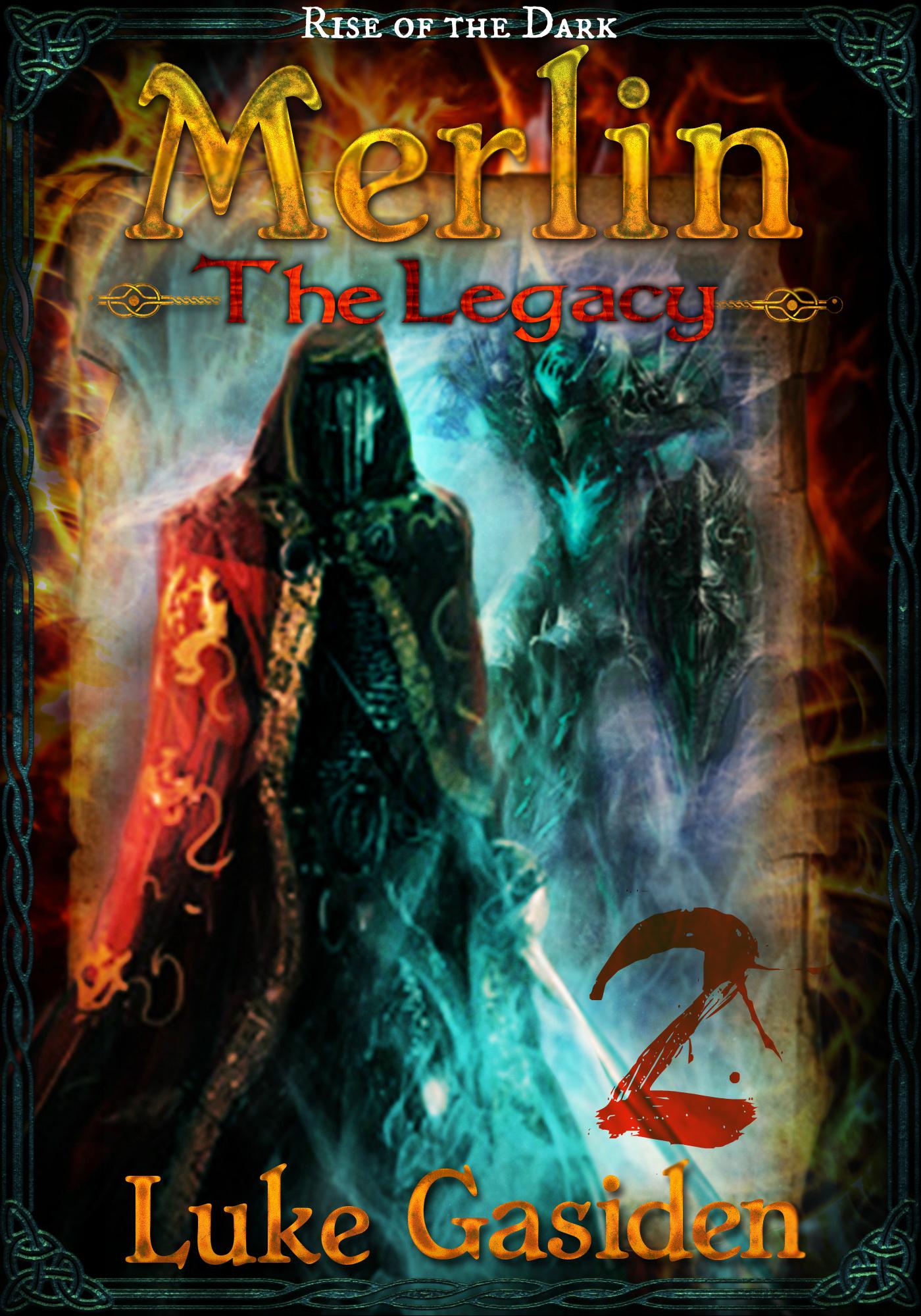 Luke Gasiden - Merlin - The Legacy #2 (Rise of the Dark)
