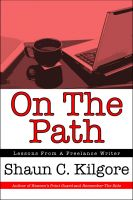 Cover for 'On The Path: Lessons From A Freelance Writer'