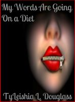 Cover for 'My Words Are Going On A Diet'