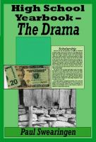 High School Yearbook – The Drama cover