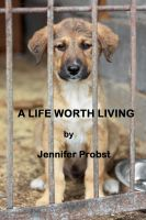 Cover for 'A Life Worth Living'