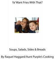 Cover for 'Ya Want Fries With That'