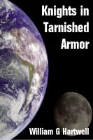 Cover for 'Knights in Tarnished Armor'
