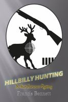 Cover for 'Hillbilly Hunting: A Short Story ( Quit School! collection)'