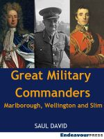 Cover for 'Great Military Commanders: Marlborough, Wellington and Slim'