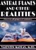Astral Planes and Other Realities by Valentin Matcas
