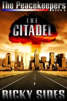 Cover for 'The Peacekeepers. The Citadel. Book 6.'