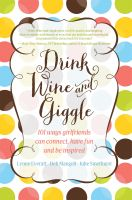 Cover for 'Drink Wine and Giggle'