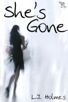 Cover for 'She's Gone'