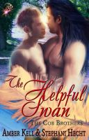 Cover for 'The Helpful Swan (Cob Brothers Series)'