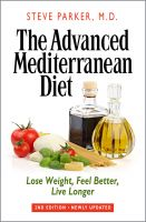 Cover for 'The Advanced Mediterranean Diet: Lose Weight, Feel Better, Live Longer (2nd Edition)'