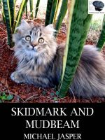 Cover for 'Skidmark and Mudbeam'