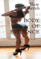 Cover for 'Body of Evidence: A Marcus Douglas Mystery'