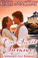 Cover for 'One Sweet Summer - A Mermaid Isle Romance'