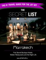 Cover for 'The Secret List Marrakech Travel Guide: Your Key to The Jet Set Scene in Marrakech.'