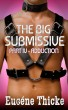 The Big Submissive Part IV - Adduction by Eugéne Thicke