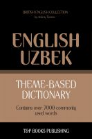 Cover for 'Theme-Based Dictionary - British English-Uzbek - 7000 words'