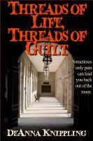 Cover for 'Threads of Life, Threads of Guilt'
