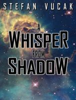 Cover for 'A Whisper from Shadow'