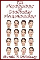 Cover for 'The Psychology of Computer Programming: Silver Anniversary eBook Edition'