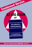 Cover for 'Condensed Version: EZ Big Book of AA'