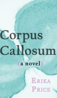 Cover for 'Corpus Callosum'