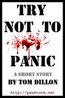 Cover for 'Try Not To Panic'