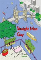 Cover for 'Straight Man Gay'