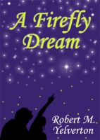 Cover for 'A Firefly Dream'