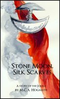 Cover for 'Stone Moon, Silk Scarves'