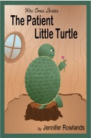 Cover for 'The Patient Little Turtle'