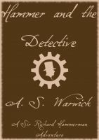 Cover for 'Hammer and the Detective'