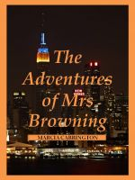 Cover for 'The Adventures of Mrs Browning'